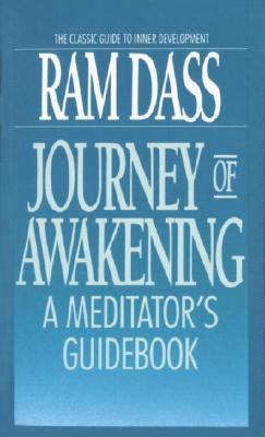 Journey of Awakening By Dass, Ram