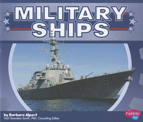 Military Ships By Alpert, Barbara